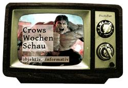 crows Wochenschau