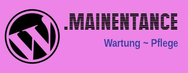 maintenance - Wartungsmodus in WordPress