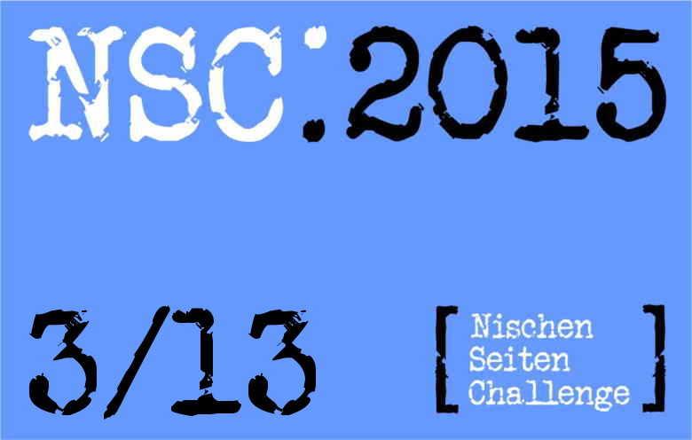 NSC 3/13 – Seite optimiert, Texte erstellt, üblicher Kram halt
